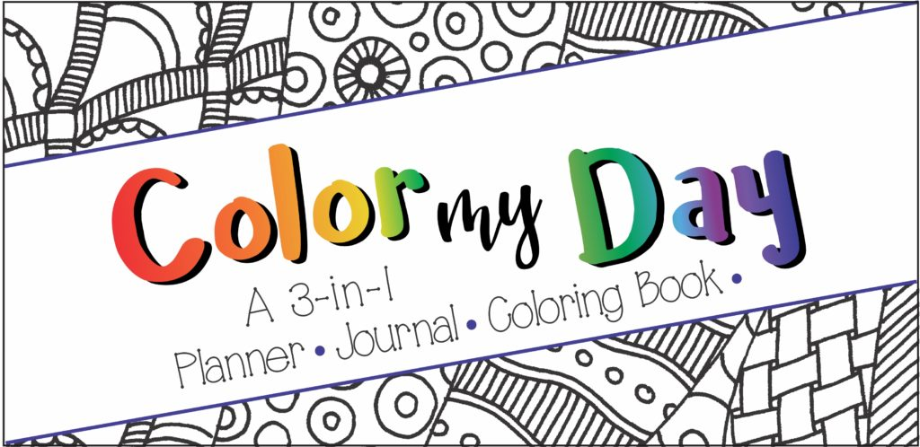 photo regarding Design Your Day titled Coloration My Working day: 3-in just-1 Planner Magazine Coloring E book